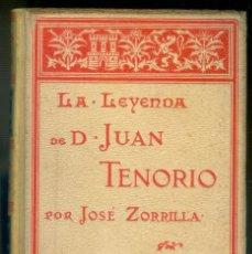 Libros antiguos: NUMULITE * LA LEYENDA DE DON JUAN TENORIO POR JOSÉ ZORRILLA FRAGMENTO MONTANER Y SIMÓN. Lote 222133968