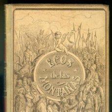 Libros antiguos: NUMULITE * ECOS DE LAS MONTAÑAS MONTANER Y SIMÓN. Lote 222134712
