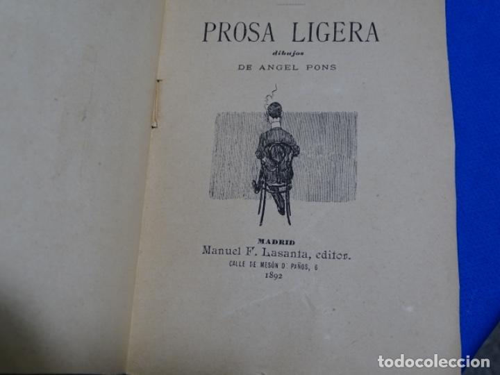 Libros antiguos: PROSA LIGERA.JOSE DE LASERNA.DIBUJOS DE ÁNGEL PONS.MADRID 1892. - Foto 7 - 222136156