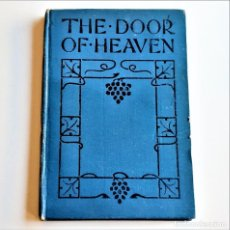 Livres anciens: 1936 LIBRO THE DOOR OF HEAVEN - 9 X 13.CM. Lote 222144576