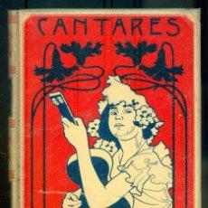 Libros antiguos: NUMULITE L0150 CANTARES POPULARES Y LITERARIOS MELCHOR DE PALAU MONTANER Y SIMÓN 1900. Lote 222188586
