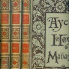 Libros antiguos: NUMULITE L0156 AYER HOY Y MAÑANA D. ANTONIO FLORES MONTANER Y SIMÓN 1892. Lote 222188883