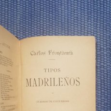 Libros antiguos: FRONTAURA: TIPOS MADRILEÑOS. CUADROS DE COSTUMBRES. Lote 222196401