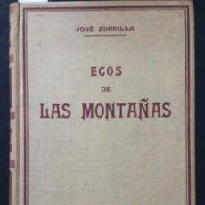 Livres anciens: ECOS DE LAS MONTAÑAS, JOSE ZORRILLA, DORE, MONTANER Y SIMON. Lote 222198801