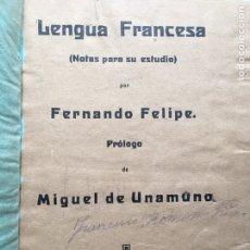 Libros antiguos: LENGUA FRANCESA - FERNANDO FELIPE - PRÓLOGO DE MIGUEL DE UNAMUNO - SALAMANCA 1922. Lote 222233405