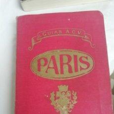 Libros antiguos: GUÍA DE PARÍS 1920 INCLUYE VARIOS PLANOS Y DESCRIBE EL PARÍS DE LA BELLE ÉPOQUE. Lote 222234808