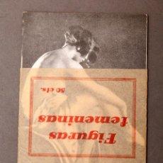 Libros antiguos: FIGURAS FEMENINAS - EROTICA - SICALIPTICA. Lote 222247178