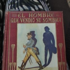 Libros antiguos: EL HOMBRE QUE VENDIO SU SOMBRA. COLECCION ARALUCE. MANUEL VALLVE.. Lote 222256958