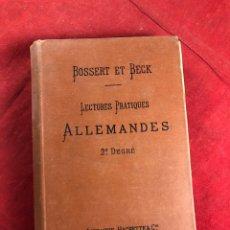 Libros antiguos: LECTURES PRACTIQUES ALLEMANDES. Lote 222325265