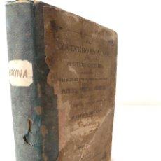 Libros antiguos: EL COCINERO ESPAÑOL Y LA PERFECTA COCINERA. GUILLERMO MOYANO. 1873, MÁLAGA. Lote 222353397