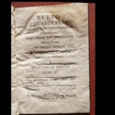 Libros antiguos: NUEVO VOCABULARIO FILOSOFICO-DEMOCRATICO INDISPENSABLE PARA TODOS LOS QUE DESEEN ENTENDER LA NUEVA. Lote 222354706