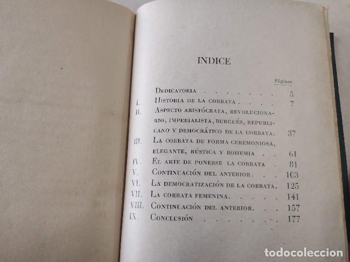 Libros antiguos: LA CORBATA Y SU MANUFACTURA - ESTUDIO HISTÓRICO, CRÍTICO Y ANECDÓTICO - P. RODÓN Y AMIGÓ - Foto 6 - 222361001