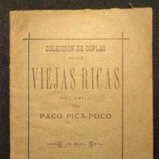 Livres anciens: COLECCIÓN COPLAS LAS VIEJAS RICAS DEL ASILO. PACO PICA-POCO [MANUEL ÁLAMO ALONSO] SEVILLA 1886 TAURO. Lote 222399990