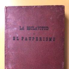 Libros antiguos: LA ESCLAVITUD Y EL PAUPERISMO EN EL SIGLO XIX. RAFAEL LORENZO Y GARCÍA. CANARIAS.. Lote 222431530