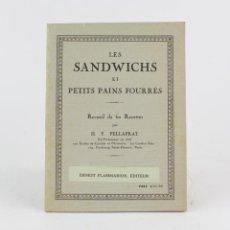 Libros antiguos: LES SANDWICHS ET PETITS PAINS FOURRÉS, H. P. PELLAPRAT, ERNEST FLAMMARION, PARIS. 18X13,5CM. Lote 222435113