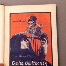 Libros antiguos: LUIS ASTRANA MARIN - GENTE, GENTECILLA Y GENTUZA - 1ª ED. - C. 1925. Lote 222451655