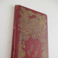 Libros antiguos: BIBLIOTECA MORAL Y AMENA,VI, FRUTA SABROSA, HISTORIETAS ESCRITAS POR: CANÓNIGO CRISTÓBAL SEHMID-1909. Lote 222452798
