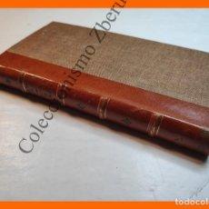 Libros antiguos: LA CASA DE CÁRDENAS . (PÁGINAS DE OTRAS VIDAS) - S.G. BLANC. Lote 222476895