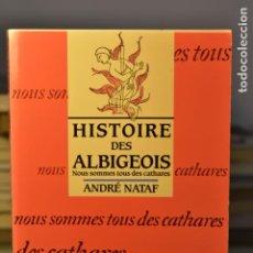 Libros antiguos: HISTOIRE DES ALBIGEOIS- ANDRÈ NATAF- EDITORIAL PIERRE BORDAS ET FILS. Lote 222496243