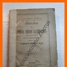 Libros antiguos: ANTOLOGIA DE POETAS LÍRICOS CASTELLANOS, TOMO III - MARCELINO MENENDEZ Y PELAYO. Lote 222547027