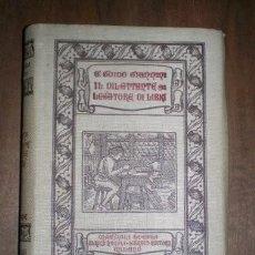 Libros antiguos: GIANNINI, G. GUIDO: IL DILETTANTE LEGATORE DI LIBRI. 1916 (EL ENCUADERNADOR AMATEUR). Lote 222554372