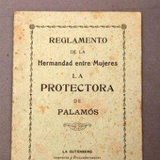 Libros antiguos: FEMINISMO - REGLAMENTO DE LA HERMANDAD PROTECTORA ENTRE MUJERES - PALAMÓS - CIRCA 1900. Lote 222560730