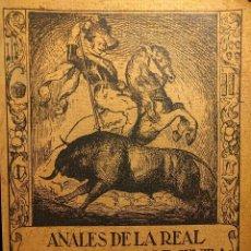 Libros antiguos: ANALES DE LA REAL PLAZA DE TOROS DE SEVILLA. MARQUÉS DE TABLANTES. SEVILLA. 1917.. Lote 222448242