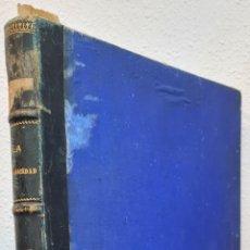 Libros antiguos: LA ELECTRICIDAD. REVISTA GENERAL DE SUS PROGRESOS CIENTÍFICOS E INDUSTRIALES. TOMO III- AÑO 1885. Lote 222603632