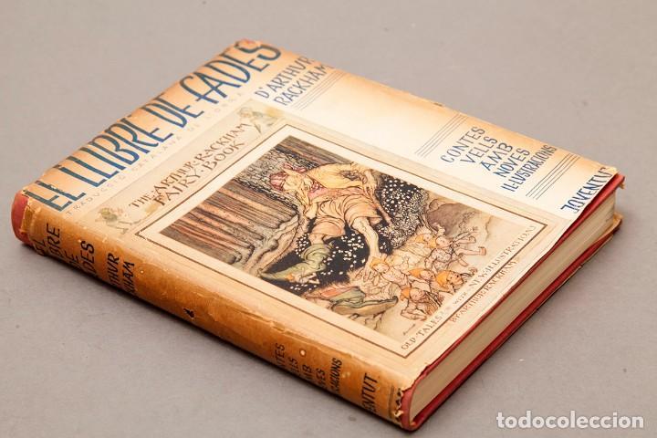 Libros antiguos: ARTHUR RACKHAM - EL LLIBRE DE FADES - 1ª ed. - 1934 - MOLT RAR - CONSERVA SOBRECOBERTA - Foto 2 - 222667645