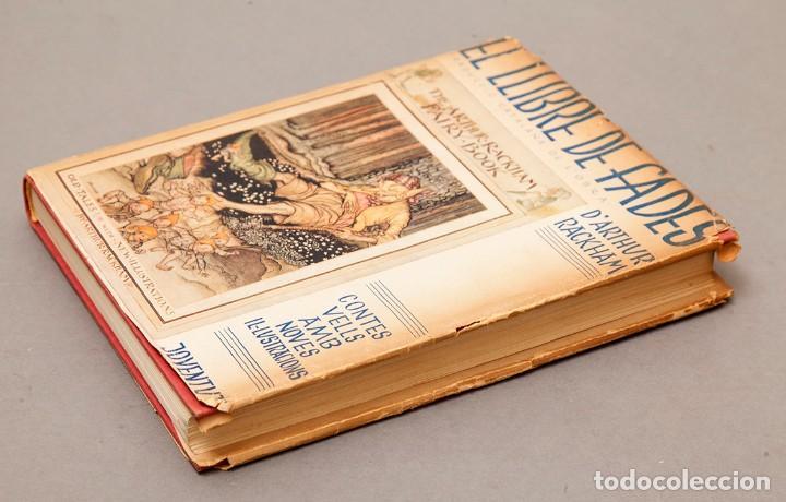 Libros antiguos: ARTHUR RACKHAM - EL LLIBRE DE FADES - 1ª ed. - 1934 - MOLT RAR - CONSERVA SOBRECOBERTA - Foto 3 - 222667645