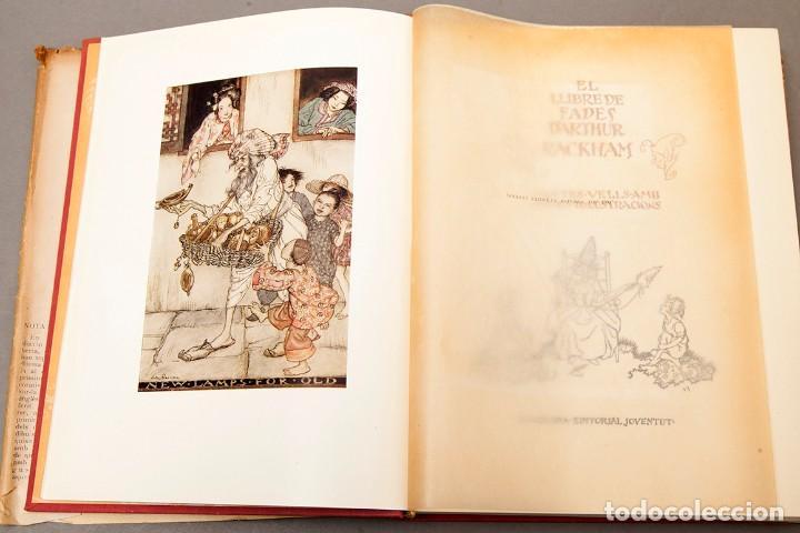 Libros antiguos: ARTHUR RACKHAM - EL LLIBRE DE FADES - 1ª ed. - 1934 - MOLT RAR - CONSERVA SOBRECOBERTA - Foto 5 - 222667645