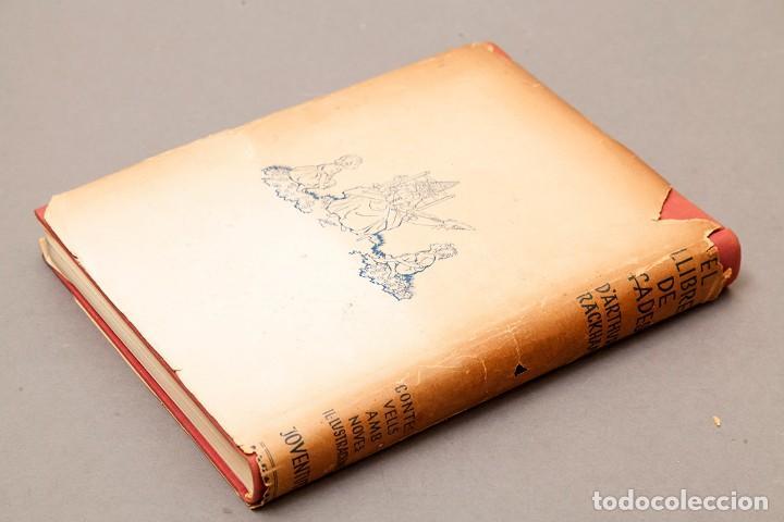 Libros antiguos: ARTHUR RACKHAM - EL LLIBRE DE FADES - 1ª ed. - 1934 - MOLT RAR - CONSERVA SOBRECOBERTA - Foto 18 - 222667645