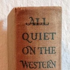 "Libros antiguos: LIBRO 1929. ""ALL QUIET ON THE WESTERN FRONT"" ERICH MARIA REMARQUE 1929. BUEN ESTADO DE CONSERVACION.. Lote 222706597"
