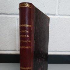 Libros antiguos: LIBRO CIRUGIA GENERAL VETERINARIA - JUAN ANTONIO SAINZ Y ROZAS - AÑO 1885... L2386. Lote 222708515