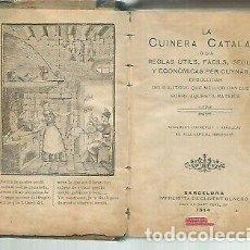 Libros antiguos: CURIOSO LIBRO CUINERA CATALANA EN CATALÁN ANTIGUO 1914. Lote 222711683