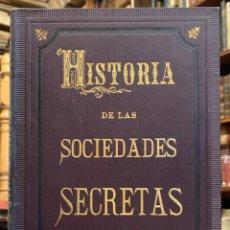 Libros antiguos: HISTORIA DE LAS SOCIEDADES SECRETAS ANTIGUAS Y MODERNAS. PEDRO ZACCONE. Lote 222745066