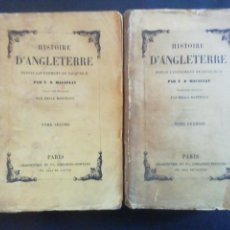 Libros antiguos: HISTOIRE D'ANGLETERRE. T. B. MACAULAY. DOS TOMOS. CHARPENTIER ET CIE. PARIS 1875. Lote 222762510