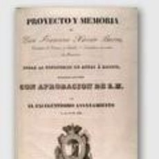 Libros antiguos: BARRA, FRANCISCO XAVIER: PROYECTO Y MEMORIA DE... SOBRE LA CONDUCCION DE AGUAS A MADRID. Lote 42411369