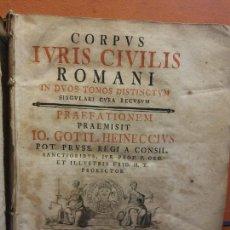 Libros antiguos: IVRIS CIVILIS. CORPUS ROMANI. 1 TOMO. IO GOTTL. HEINECCIVS. OFICINA LIBRARIA CHRISTIAN SAMVELIS 1735. Lote 222795583