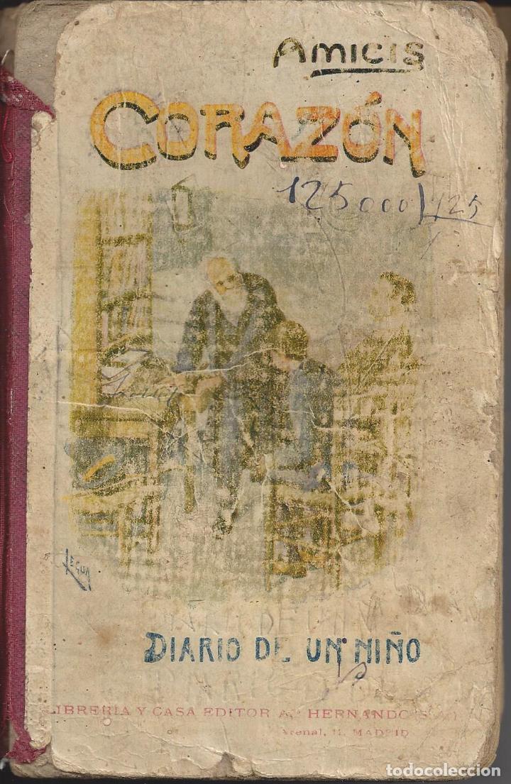 CORAZON. DIARIO DE UN NIÑO. AMICIS (Libros Antiguos, Raros y Curiosos - Literatura Infantil y Juvenil - Otros)