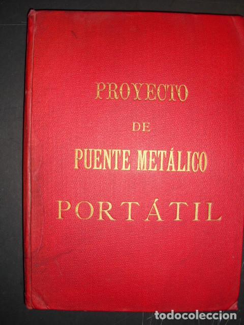 1886 PROYECTO DE PUENTE METÁLICO PORTÁTIL CON 8 GRANDES LÁMINAS DESPLEGABLES CORON MARVÁ Y MAYER (Libros Antiguos, Raros y Curiosos - Ciencias, Manuales y Oficios - Otros)