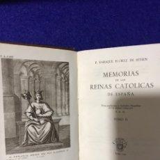 Libros antiguos: MEMORIAS DE LAS REINAS CATÓLICAS DE ESPAÑA. 2 TOMOS POR EL PADRE ENRIQUE FLÓREZ DE SETIEN. GE. Lote 222905776
