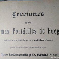 Libros antiguos: LECCIONES SOBRE ARMAS PORTÁTILES DE FUEGO-JOSÉ LETAMIENDA/BENITO MARTÍN-1910 TOLEDO,2°EDICION TEXTOS. Lote 222913840