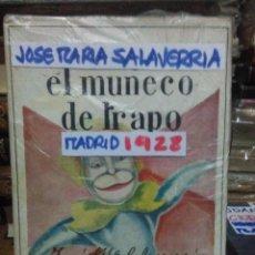Libros antiguos: JOSÉ.MARÍA SALAVERRIA.EL MUÑECO DE TRAPO.1928.ESPASA-CALPE. Lote 222934865