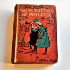 Livres anciens: 1912 - THE FORTUNES OF PHILIPPA - ANGELA BRAZIL - 13 X 19.CM. Lote 222943320