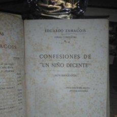 Libros antiguos: EDUARDO ZAMACOIS.MEMORIAS DE UN NIÑO DECENTE(AUTOBIOGRAFÍA).1922.RENACIMIENTO. Lote 222948560