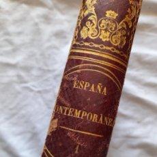 Libros antiguos: LA ESPAÑA CONTEMPORANEA, FERNANDO GARRIDO. SALVADOR MANERO, 1865. Lote 223071915
