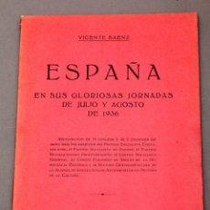Libros antiguos: VICENTE SAENZ : ESPAÑA EN SUS GLORIOSAS ... - ALIANZA DE INTELECTUALES ANTIFASCISTAS - GUERRA CIVIL. Lote 223076180
