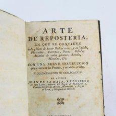 Libros antiguos: EL ARTE DE LA REPOSTERÍA, JUAN DE LA MATA, 1786, IMPRENTA DE JOSEF HERRERA, MADRID. 20,5X14,5CM. Lote 223085961