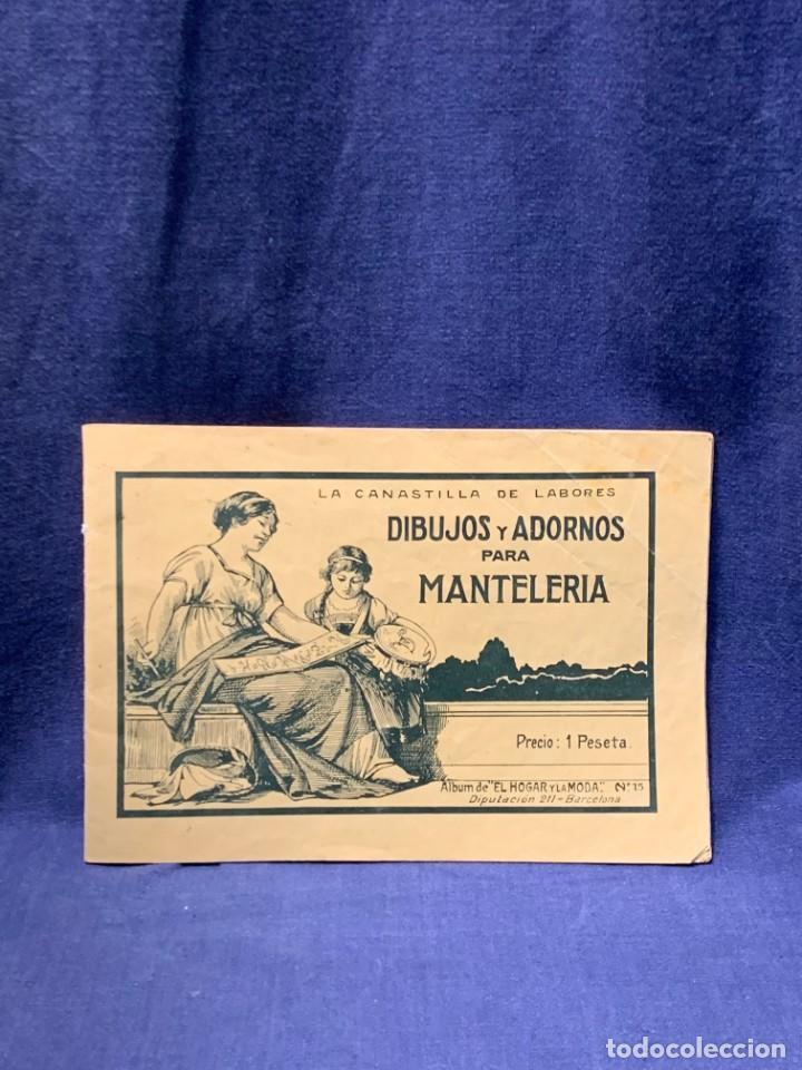 LA CANASTILLA DE LABORES DIBUJOS Y ADORNOS PARA MANTELERIA HOGAR Y MODA N 15 17X24CMS (Libros Antiguos, Raros y Curiosos - Bellas artes, ocio y coleccionismo - Otros)